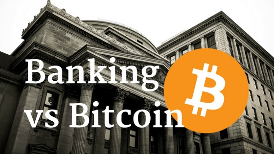 The Banks vs Bitcoin